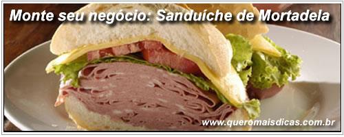Ganhe um dinheiro extra vendendo sanduiches de mortadela