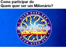 Quem quer ser milionario huck como participar