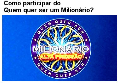 Quem quer ser milionario huck Inscrição 2020